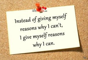 Instead-of-giving-myself-reasons-why-I-cant