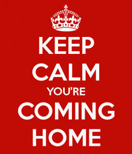 keep-calm-youre-coming-home-3