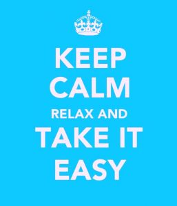 wekosh-quote-keep-calm-relax-and-take-it-easy