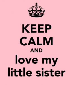 keep-calm-and-love-my-little-sister